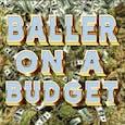OG Kush Baller on a Budget 23%